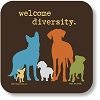Welcome Diversity Drink Coaster