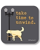 Take Time To Unwind Drink Coaster